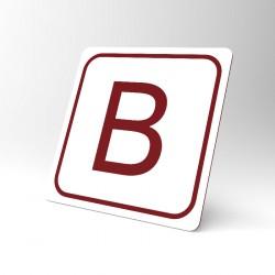 Plaque signalétique carrée : Lettre B