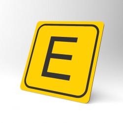 Plaque signalétique carrée : Lettre E