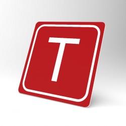 Plaque signalétique carrée : Lettre T