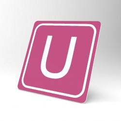 Plaque signalétique carrée : Lettre U